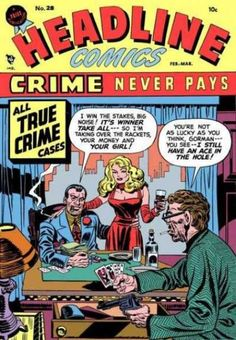 Headline Comics (Volume) - Comic Vine Vintage Comic Books, Vintage Comics, Crime Comics, Money Girl, Comic Book Covers, I Win, Golden Age, How To Find Out, Novels