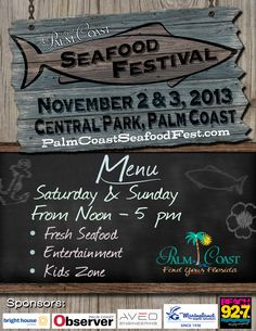 The 2013 Palm Coast Seafood Festival at Central Park, Palm Coast.  November 2 & 3, 2013
