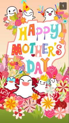 Happy Mother's Day from snapchat