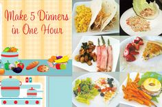 Make 5 Dinners in ONE hour