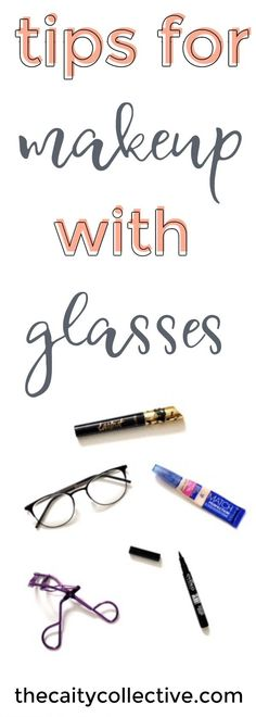 The best tips for making your making stand out under your glasses. |Tips for makeup with glasses | Makeup for glasses