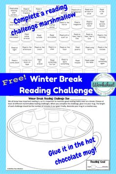 Free Winter Break Reading Challenge…students complete the challenges on the marshmallows and glue them in the mug. Simple way to encourage reading over break from More Than a Worksheet! Book Challenge, Reading Challenge, Library Activities, Winter Activities, Reading Incentives, Reading Motivation, Powerpoint Lesson, 3rd Grade Reading, Teaching Language Arts