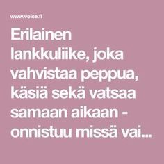 Erilainen lankkuliike, joka vahvistaa peppua, käsiä sekä vatsaa samaan aikaan - onnistuu missä vain - Terveys ja hyvinvointi - Voice.fi