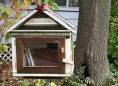 "Little Free Libraries: ""You Can't Steal a Free Book."" - I love this idea!"