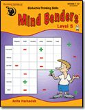 Mind Benders® Level 5 .   Grades: 7-12+  Subject(s): Critical Thinking