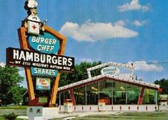 Burger Chef  {used to go here frequently!}