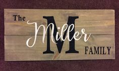 A personal favorite from my Etsy shop https://www.etsy.com/listing/531051962/personalize-family-name-horizontal-wood