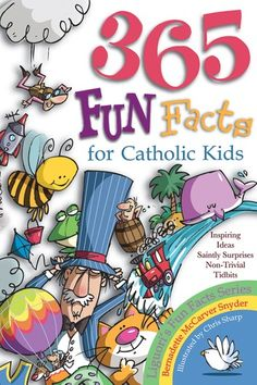 365 Fun Facts for Catholic Kids by Bernadette McCarver Snyder. Got a minute? That's all it will take to treat yourself to fun facts, daffy definitions, and saintly surprises! Plus riddles, tongue twisters, and answers to questions like these: Catholic Books, Catholic Kids, Catholic Homeschooling, Catholic School, Roman Catholic, Fun Facts For Kids, Religion Catolica, Teaching Religion, Catholic Company