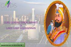 May the teachings of Guru Gobind Singh Ji reflect goodness & compassion in you...... G.A.P.S #wishes you a Very #Happy #Guru #Gobind #Singh #Jayanti.....!!  #realestate #gaps