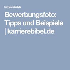 Bewerbungsfoto: Tipps und Beispiele   karrierebibel.de
