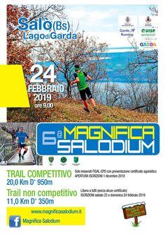 Magnifica Salodium 2019 - 6a edizione si svolgerà il giorno 24/02/2019 a Salò (Bs) sulla distanza di 20Km 11Km. #corriqui Baseball Cards, Sports, Hs Sports, Sport