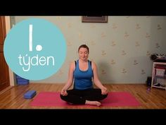 """1.TÝDEN JÓGY 