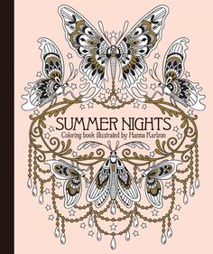 Summer Nights, a coloring book by a Swedish illustrator named Hanna Karlzon whose work I am obsessed with!
