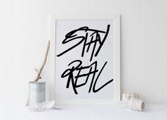 Printable art STAY REAL print,printabe art,typography qote,art,stay real,inspirational print,motivational print,instant download,art print von sweetandhoneyprints auf Etsy
