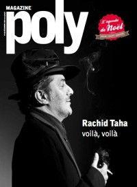 Poly #163 : Rachid Taha, voilà voilà