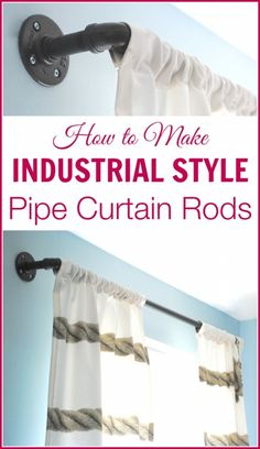 Need curtain rods? Check your hardware store.