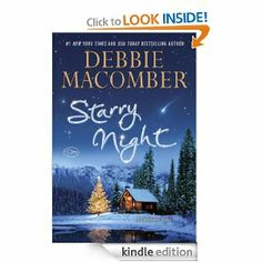 Starry Night by Debbie Macomber. Feel-good romance for Christmas time - 4 stars. Click on pic for my review.