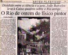 """Reportagem sobre a exposição """"Hoje vendo o Rio de Ontem"""". O teor da reportagem está no link da própria exposição."""