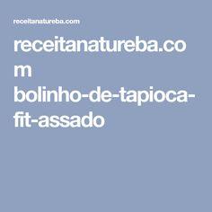 receitanatureba.com bolinho-de-tapioca-fit-assado