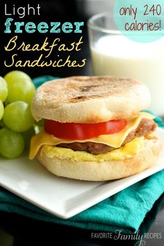 These are only 240 calories per sandwich!  And you can freeze these little babies and pull them out one at a time for a quick breakfast!