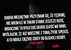 Dobra niechętnie przyznam się że tęsknię… – Nizioł | Cytaty-Rap.pl - Cytaty Rap, Teksty Hip-Hop i z rapu, Pezet, Pih, Słoń, Grubson, o miłości