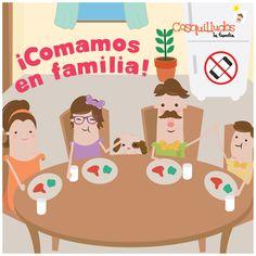 Frase, comamos en familia. @Cosquilludos
