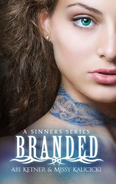 Amazon.com: Branded (A Sinners Series Book 1) eBook: Abi Ketner, Missy Kalicicki: Kindle Store