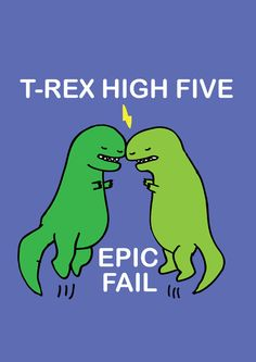 T. rex will never know the power of a high five