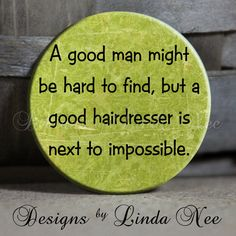 EXCLUSIVE to my Shop  A good man may be by DesignsbyLindaNeeToo, $1.50
