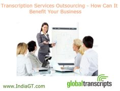 Global Transcripts is one of the leading providers of a professional, quick and high-quality business transcription services. Read more here http://www.indiagt.com/transcription-services/business-transcription.aspx.