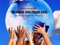 Prezzi e Sconti: #Mondo distribuito  ad Euro 2.99 in #Simone malacrida #Book energia