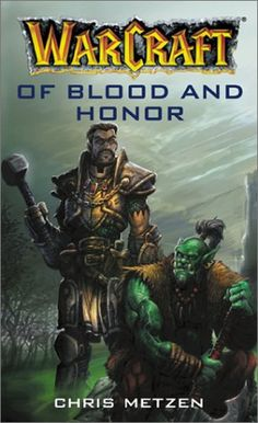 Of Blood and Honor (WarCraft) by Chris Metzen http://www.amazon.com/dp/0743418972/ref=cm_sw_r_pi_dp_AYySvb1CSH7XD