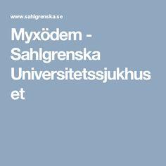 Myxödem - Sahlgrenska Universitetssjukhuset