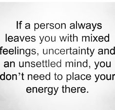 Wise Quotes, Inspirational Quotes, Qoutes, Motivational, Longing Quotes, Emotionally Unavailable, Mixed Feelings, How I Feel, Healthy Relationships