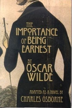 the importance of being earnest - oscar wilde My favorite show! I Love Books, Great Books, Books To Read, My Books, Reading Lists, Book Lists, Reading Books, Classic Literature, English