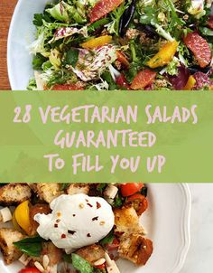 28 Vegetarian Salads That Will Fill You Up - most you can easily make vegan
