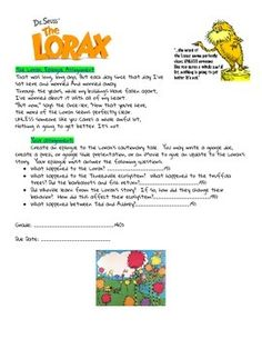 Looking for a fun way to extend students thinking after watching The Lorax?  This assignment challenges students to think about the Lorax's cautionary tale, and to create an epilogue to the story of what people learned.