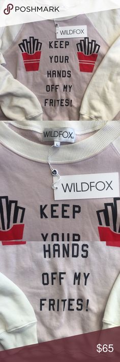 """Spotted while shopping on Poshmark: Wildfox """"Keep Your Hands Off My Frites"""" Sweatshirt! #poshmark #fashion #shopping #style #Wildfox #Sweaters"""
