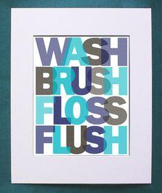 Wash Brush Floss Flush Art Poster with your custom colors - Bathroom Sign for Kids - Custom or print Bathroom Rules, Bathroom Art, Bathroom Colors, Bathrooms, Bathroom Stuff, Basement Bathroom, Master Bathroom, Bathroom Ideas, Wall Clock Nursery
