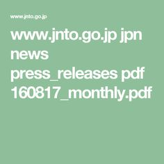 www.jnto.go.jp jpn news press_releases pdf 160817_monthly.pdf