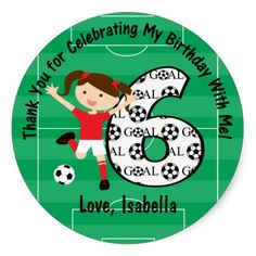Birthday Thank You Red and White Soccer Girl Sticker - Thank your friends and family for making your Birthday so much fun with this sweet sheet of stickers. Customize the name of the Birthday girl. Soccer Birthday Parties, Football Birthday, 5th Birthday, Birthday Ideas, Soccer Party, Thank You Friend, Soccer Gifts, Birthday Thank You, Round Stickers