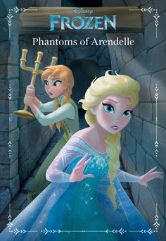 Phantoms of Arendelle. A Frozen ghost story!!!