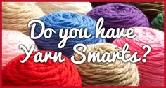 Do you have Yarn Smarts?