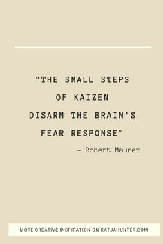 """Learning the kaizen method of using small steps will help you create the life change you desire. Robert Maurer's book """"One small step can change your life"""" will teach you how to use kaizen. Small Steps Quotes, Self Development, Personal Development, I Respect You, Someone Like Me, Ways Of Learning, Creativity Quotes, Japanese Words, Self Compassion"""
