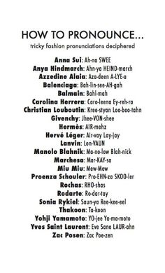 How to pronounce... #NYFW #important #Dontmessthisup