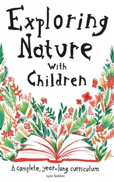 Exploring nature with children is the best way to add science, poetry, art, and more to your homeschool! Find out how to use this year-long curriculum today: