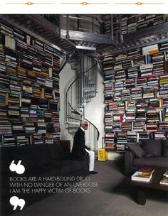 """""""Books are a hard-bound drug with no danger of an overdose. I am the happy victim of books."""" -Karl Lagerfeld"""
