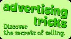 Advertising Tricks - Discover the secrets of selling.