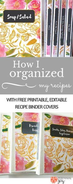 Kitchen organization tip: I finally organized my recipes into binders, and it's so much easier to find them now! DIY recipe organization is made easy with these free printable and editable recipe binder covers! Perennial http://Joy.com