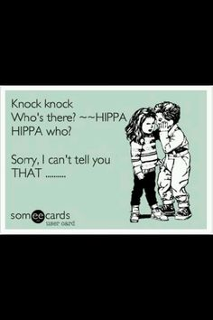 Hospital humor, HIPPA. Wild Smiles Pediatric Dentistry - pediatric dentist in Jackson, TN @ http://www.wildsmiles.us